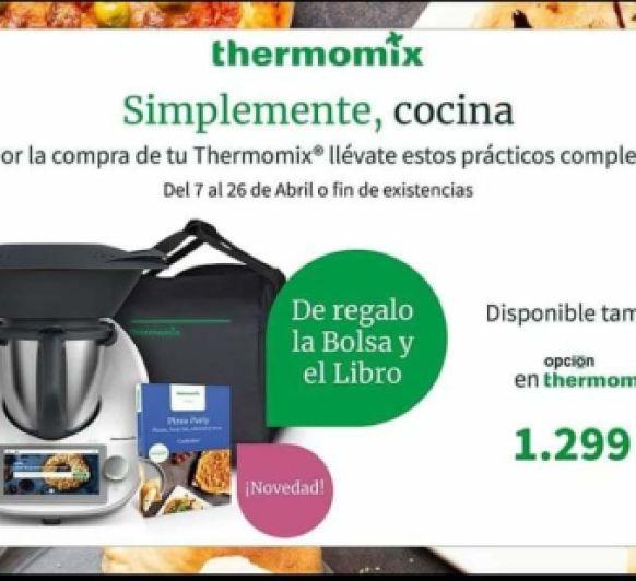 Nueva Promoción tu Thermomix® con dos fantásticos regalos